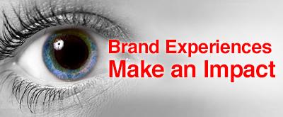 Brand Experiences Make an Impact